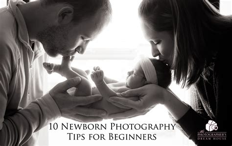 13348 photography tips and techniques for beginning photographers 10 newborn photography tips for beginners photographer s