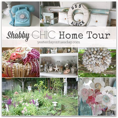 the shabby chic home shabby chic home tour yesterday on tuesday