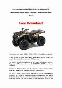 Yamaha Grizzly 450 4x4 Service Manual Pdf Download And Owners Manual Yfm450 Atv Workshop Shop