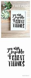 You Are Capable... Free Prints Quotes