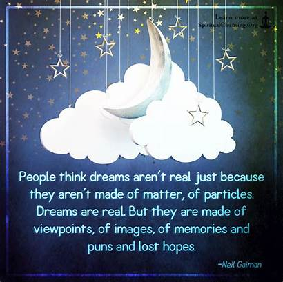 Dreams Matter Because Think Puns Particles Aren