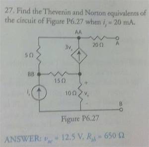 Solved: Find The Thevenin And Norton Euivalents Of The Cir ...