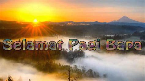 lagu rohani kristen selamat pagi bapa youtube