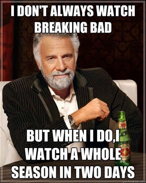 Bad Memes - the 27 best quot breaking bad quot memes