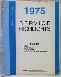 1975 Ford Courier Pickup Truck Service Highlights Manual