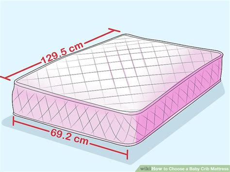 how to choose a crib mattress how to choose a baby crib mattress with pictures wikihow