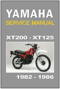 Yamaha Workshop Manual Xt200  U0026 Xt125 1982 1983 1984 1985  U0026 1986 Service  U0026 Repair