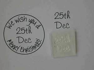 25th Dec stamp, for Christmas cards