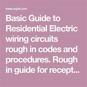 Basic Guide To Residential Electric Wiring Circuits Rough