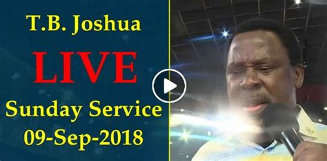Tb Joshua (09-09-2018) Today Live Sunday Service At The