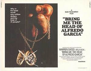 Bring Me The Head Of Alfredo Garcia movie posters at movie ...