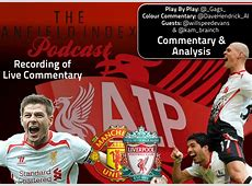 Man Utd 0 Liverpool 3 Recorded Live Commentary & Analysis!