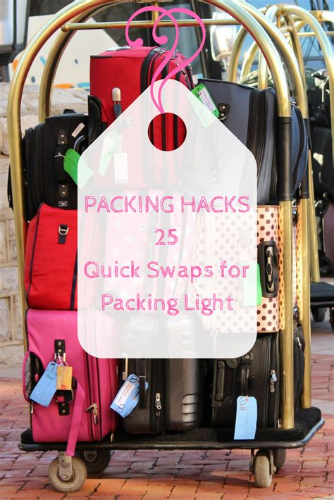 how to travel light 25 swaps for packing light indiana jo