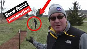 How To Install A Snow Fence  Diy  Snowfence