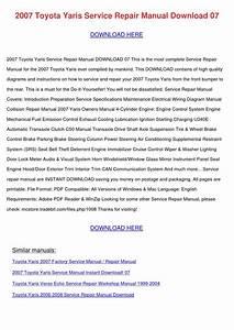 2007 Toyota Yaris Service Repair Manual Downl By