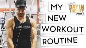 A Day In The Life Ep 6  Mass Building Workout Routine
