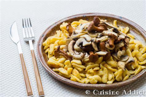 cuisine addict spaetzle aux chignons cuisine addict