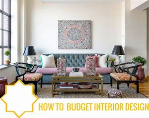 Designing for your first home and budget it39s easier for Interior decorator on a budget