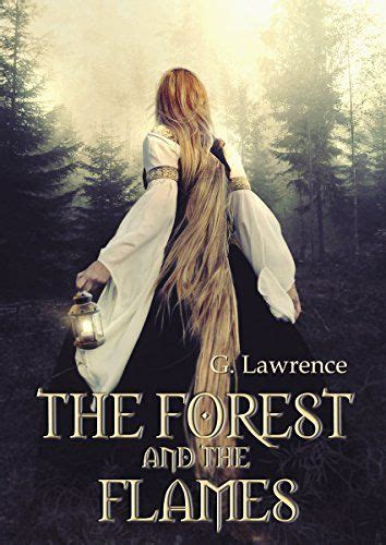 The Forest and the Flames: Chronicles of Matilda, Lady of ...