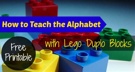 How To Teach The Alphabet With Lego Duplo Blocks