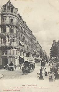 Rue Lafayette Toulouse : toulouse rue alsace lorraine toulouse page 2 cartes postales anciennes sur cparama ~ Medecine-chirurgie-esthetiques.com Avis de Voitures