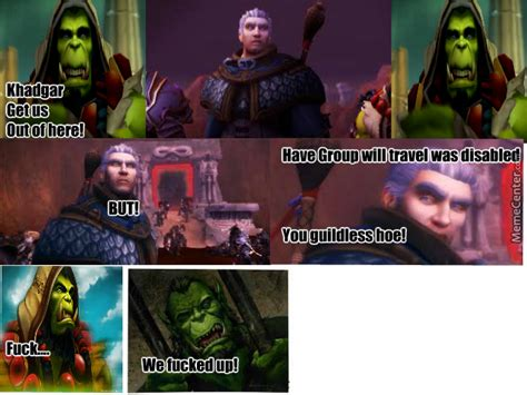 Warcraft Meme - world of warcraft meme by dazo101 meme center