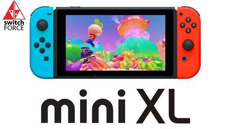 Nintendo Switch Mini?? Nintendo Switch Xl??