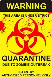 Sublimation Designs Free Biohazard Zombie Outbreak Quarantine Sign Personalized