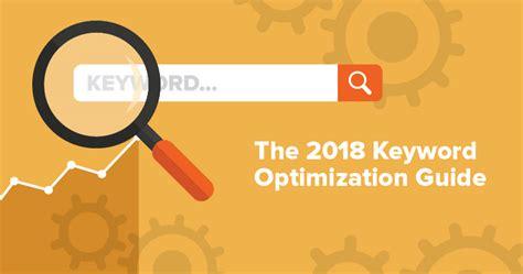 Keyword Optimization by The 2018 Keyword Optimization Guide Brafton