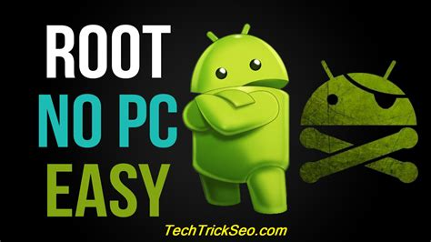 root android phone 7 best methods how to root android phones without pc one