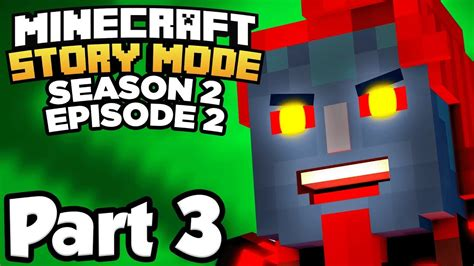 minecraft story mode season 2 episode 2 part 3 the admin s true form gameplay