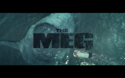 Official Trailer For 'the Meg' Is Just For You, Chum