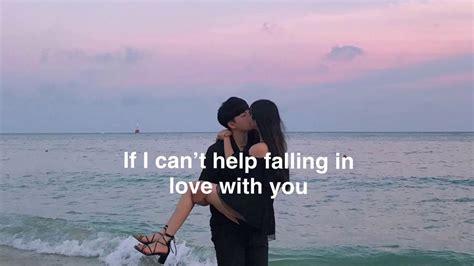 Can't Help Falling In Love (lyrics) 🥀