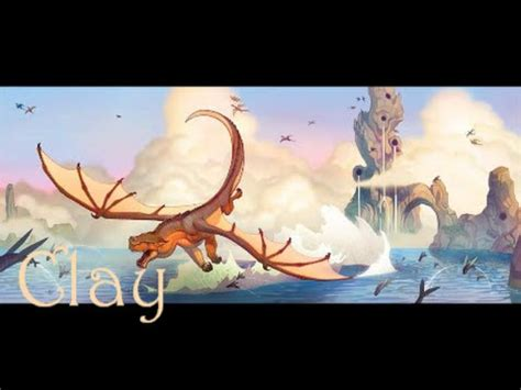 Vire Academy Books Wings Of Fire Clay The Mudwing S Theme Youtube