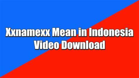 Ya, sebelumnya adalah xxnamexx mean in indonesia, tapi kini sudah tersedia khusus untuk video yang di unggah dari korea. Xxnamexx Mean in Indonesia Video Download APK untuk Android - Nuisonk