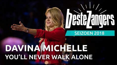 davina michelle youll  walk  beste zangers  zangers muziek
