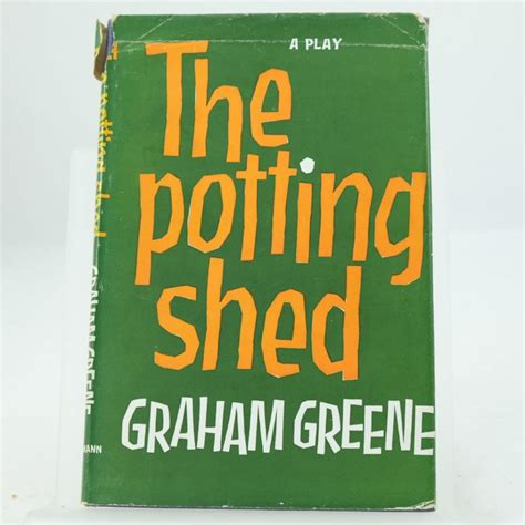 the potting shed by graham greene edition - The Potting Shed Graham Greene