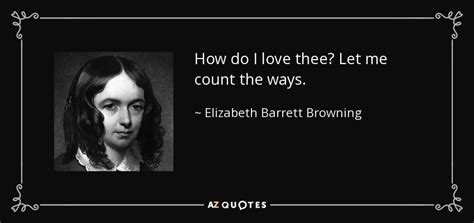 elizabeth barrett browning quote    love thee