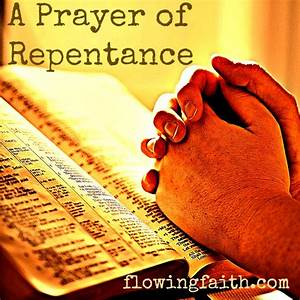 A Prayer of Repentance - Flowing Faith