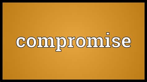 compromise meaning youtube