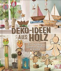 Deko Holz Shop : deko ideen aus holz f r fr hling sommer herbst winter ~ Watch28wear.com Haus und Dekorationen
