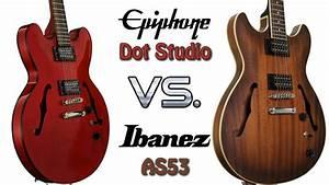 Epiphone Dot Studio Vs Ibanez As53