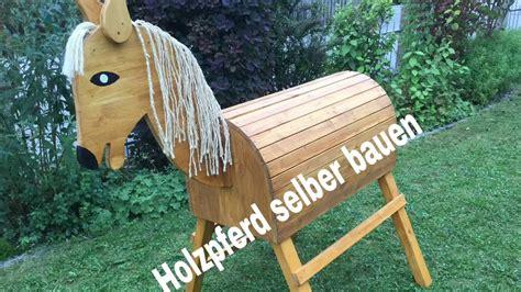 Holzpferd Günstig Selber Bauen