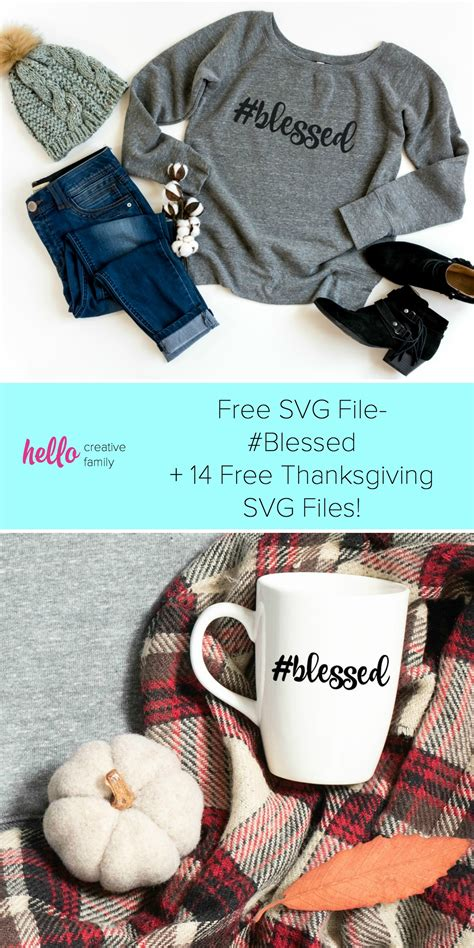 Click here to go to the updated version of this post. Free SVG File- #Blessed + Thanksgiving SVG Blog Hop ...