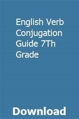 english verb conjugation guide  grade digital slr