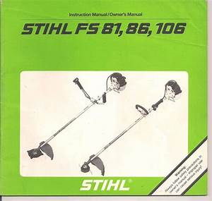 Stihl Fs 81 86 106 Instruction Maintenance Assembly