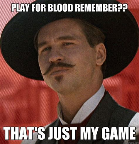 Tombstone Movie Memes - 25 best tombstone movie quotes on pinterest tombstone movie val kilmer doc holliday and