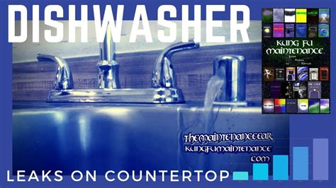 stop dishwasher leaking water  sink counter top