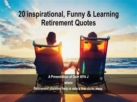 Retirement Powerpoint Template by 20 Inspirational Learning Retirement Quotes