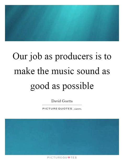 How To Make An Internship Sound On A Resume by Producers Quotes Producers Sayings Producers Picture